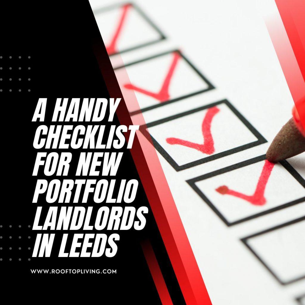 A handy checklist for new portfolio landlords in Leeds